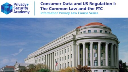 Module IPL 06 Consumer Data Part I Common Law FTC 02 1